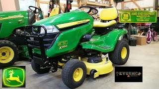 2017 John Deere X350 Lawn Tractor Delivery And Review Part 1 By KVUSMC