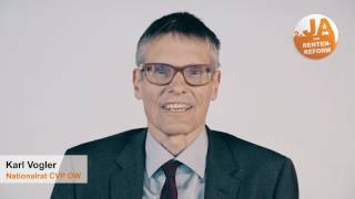 Ja zur Rentenreform: Karl Vogler
