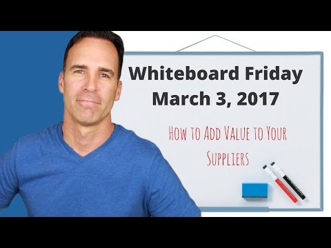 How to Add Value to Your Suppliers - Whiteboard Friday