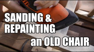 Sanding and Painting Furniture. How to Repaint an Old Chair. Detail Sander. Wood Filler. TACK CLOTH.