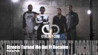 Streets Turned Me Out Ft Rocaine