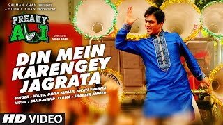 DIN MEIN KARENGEY JAGRATA Video Song | FREAKY ALI | Nawazuddin Siddiqui, Amy Jackson, Arbaaz Khan