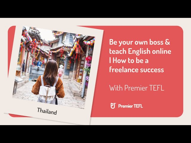 Be your own boss & teach English online. How to be a freelance & high-paid success   Premier TEFL