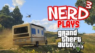 Nerd³ Plays... GTA V - Literally Cancer