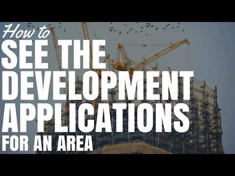 How To See The Development Applications For An Area