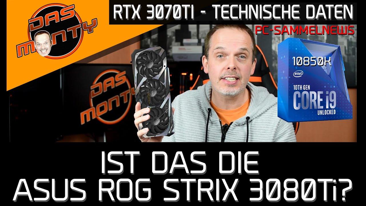 Nvidia GeForce RTX 3070/3070 Ti - Technische Daten | Asus ROG RTX 3080Ti gesichtet | News | DasMonty
