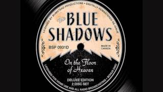 The Blue Shadows - Think On It