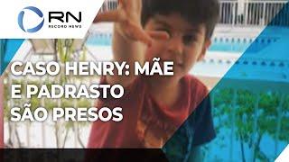 Caso Henry: mãe e padrasto são presos no Rio de Janeiro