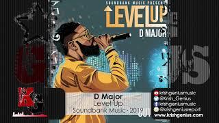 D Major - Level Up (Official Audio 2019)