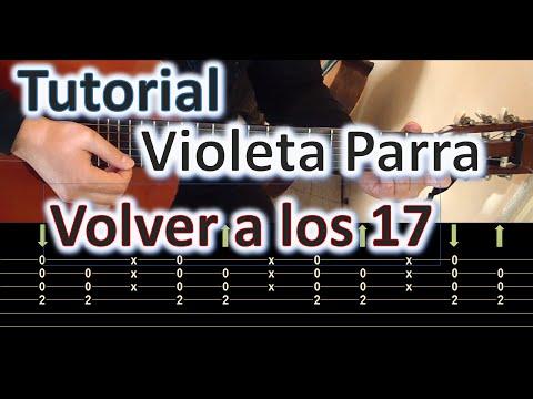 Volver a los 17 - Violeta parra - Tutorial completo - Entre guitarras