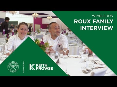 Roux Family Interview - Wimbledon Hospitality