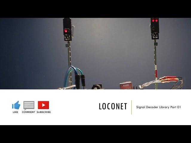 Arduino | LocoNet Signal Decoder Part 01