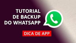 Como fazer backup do WhatsApp? #Tutorial