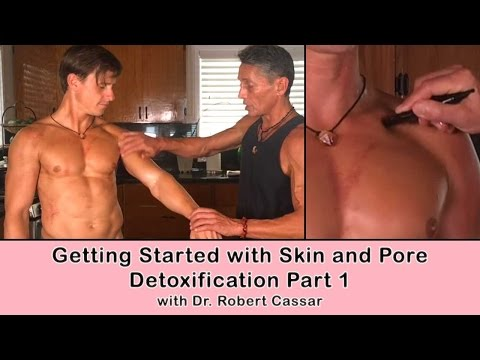 Getting Started with Skin and Pore Detoxification Part 1 | Dr. Robert Cassar