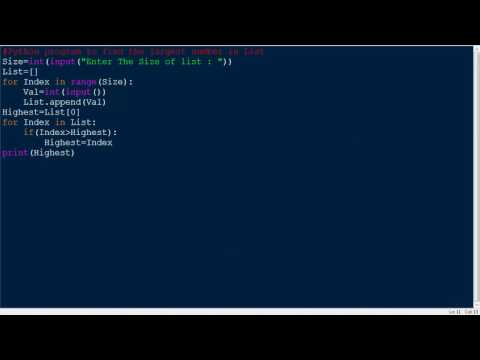 Python Program for Finding the Largest Number in a List... :D
