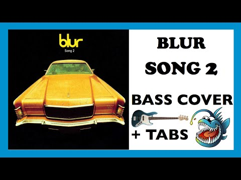 BLUR  - SONG 2 (HD BASS COVER + TABS)