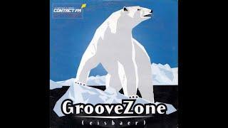 GrooveZone - Eisbaer (F. edit radio)