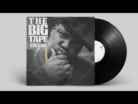 Notorious BIG - The BIG Tape VOl 01