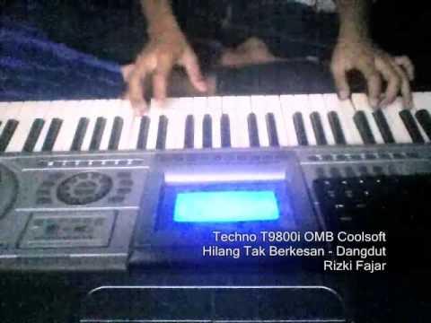 Hilang Tak Berkesan Keyboard Techno T9800i OMB sf2 Rizki Fajar