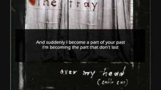 The Fray - Over My Head (Cable Car) - Lyrics  (HQ)