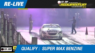 QUALIFY DAY3 | SUPER MAX BENZINE | 19-FEB-17 (2016)