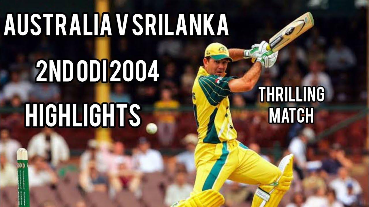 Srilanka V Australia | 2nd ODI 2004 | Thrilling Match | Full Highlights