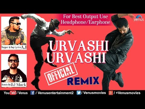 Urvashi Urvashi Official Remix - DJ Mack | Rapper - AJ | Prabhu Deva | Best Hindi Remix Songs