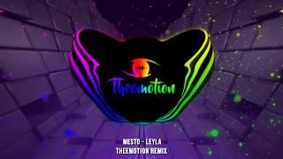 Download Mesto - Leyla (Theemotion Remix) Mp3