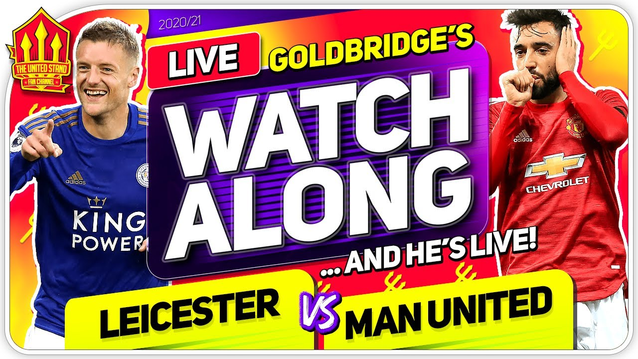 How to watch Manchester United vs. Leicester City (3/21/2021): Live ...