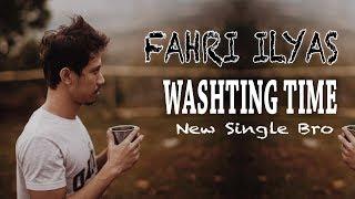 FAHRI ILYAS WASHTING TIME LIRIK MP3
