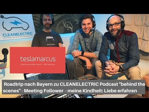Roadtrip nach Bayern zu CLEANELECTRIC Podcast
