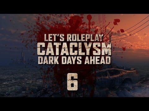 Cataclysm: Dark Days Ahead | Ep 6 'Wild Undead'