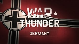 War Thunder - The German Air Force