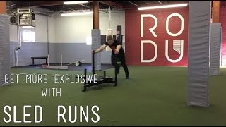 Become More Explosive with Sled Runs | Rodu Training