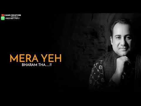 mera-yeh-bharam-tha- -mere-paas-tum-ho-ost- -rahat-fateh-ali-khan- -humayun-saeed-pakistani-drama