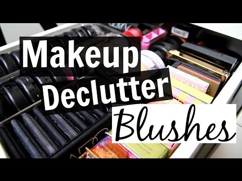 Makeup Collection + Declutter! // Blushes