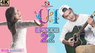 U & I | Episode 22  | Feat Aashma Biswokarma |Saroj Adhikari