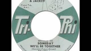 JOHNNY & JACKEY - Someday We