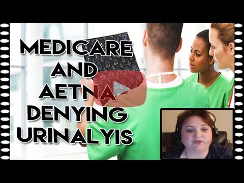 Medicare and Aetna Denying Urinalysis | CPT Code 81002 with