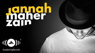[4.34 MB] Maher Zain - Jannah (English) | Official Audio