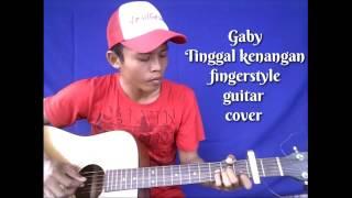 Gambar cover Terbaru!!! Gaby - Tinggal kenangan (Fingerstyle guitar cover)..arsit guitara