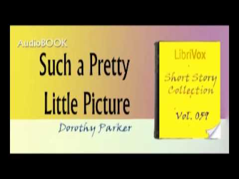 Such a Pretty Little Picture Dorothy Parker Audiobook - YouTube - dorothy parker resume