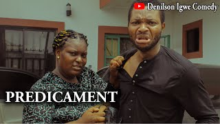Denilson Igwe Comedy - My predicament