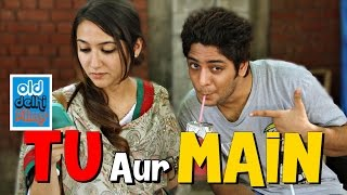 Tu aur Main - The first FRIENDSHIP (ODF)