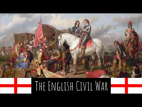 The English Civil War 1642-1651 - English History