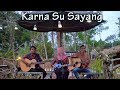 Near - Karna Su Sayang Ft Dian Sorowea Cover By Ferachocolatos Ft. Gilang & Bala