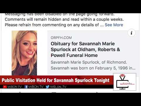 Afternoon News Brief 7/16: Savannah Spurlock visitation