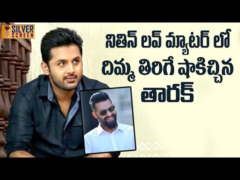Jr Ntr Gave Big Shock About Nithin Love - Silver Screen