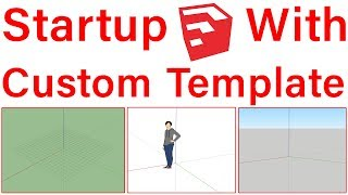 Create Your Own Custom Templates in SketchUp