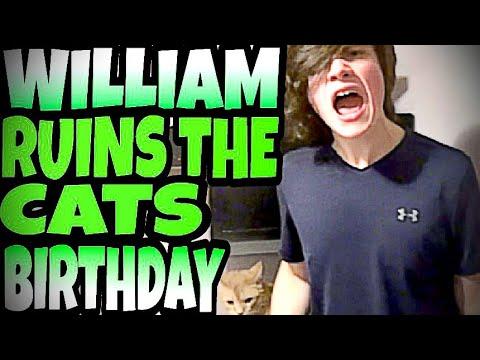 WILLIAM RUINS THE CAT'S BIRTHDAY!!!